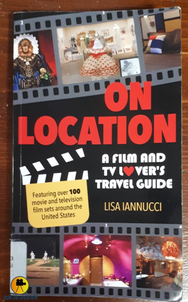On Location A Film and TV Lover's Travel Guide